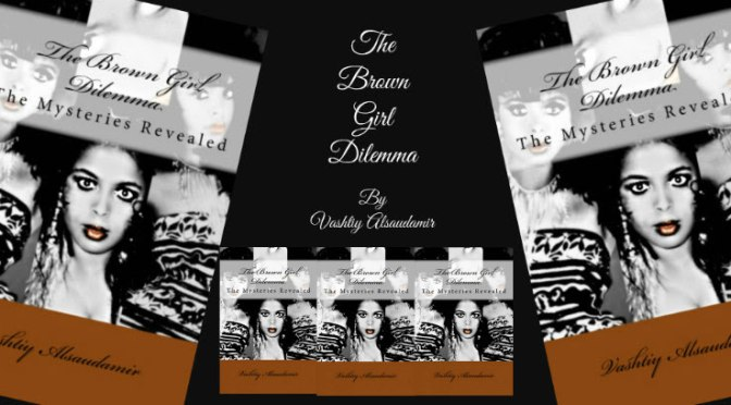 The Brown Girl Dilemma Book
